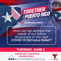 LULAC's Virtual Townhall on Puerto Rico