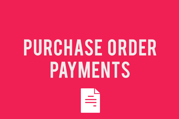 Payments with Purchase Order