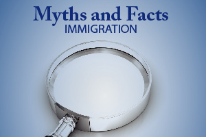 US Chamber of Commerce: Immigration Myths and Facts